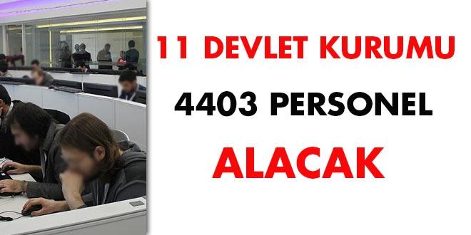 11 devlet kurumu 4403 personel alacak