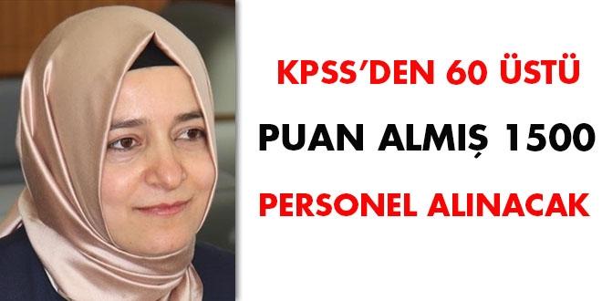 KPSS'den 60 üstü puan almış 1500 personel alınacak
